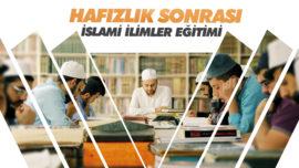 Hafızlık Sonrası İslami İlimler Eğitimi
