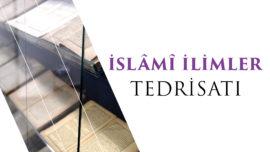 İslami İlimler Tedrisatı